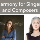 Harmony for Singers and Composers – Begins October 29!